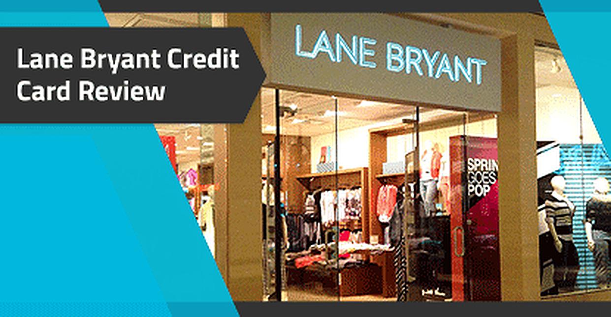 Lane Bryant Credit Card Review