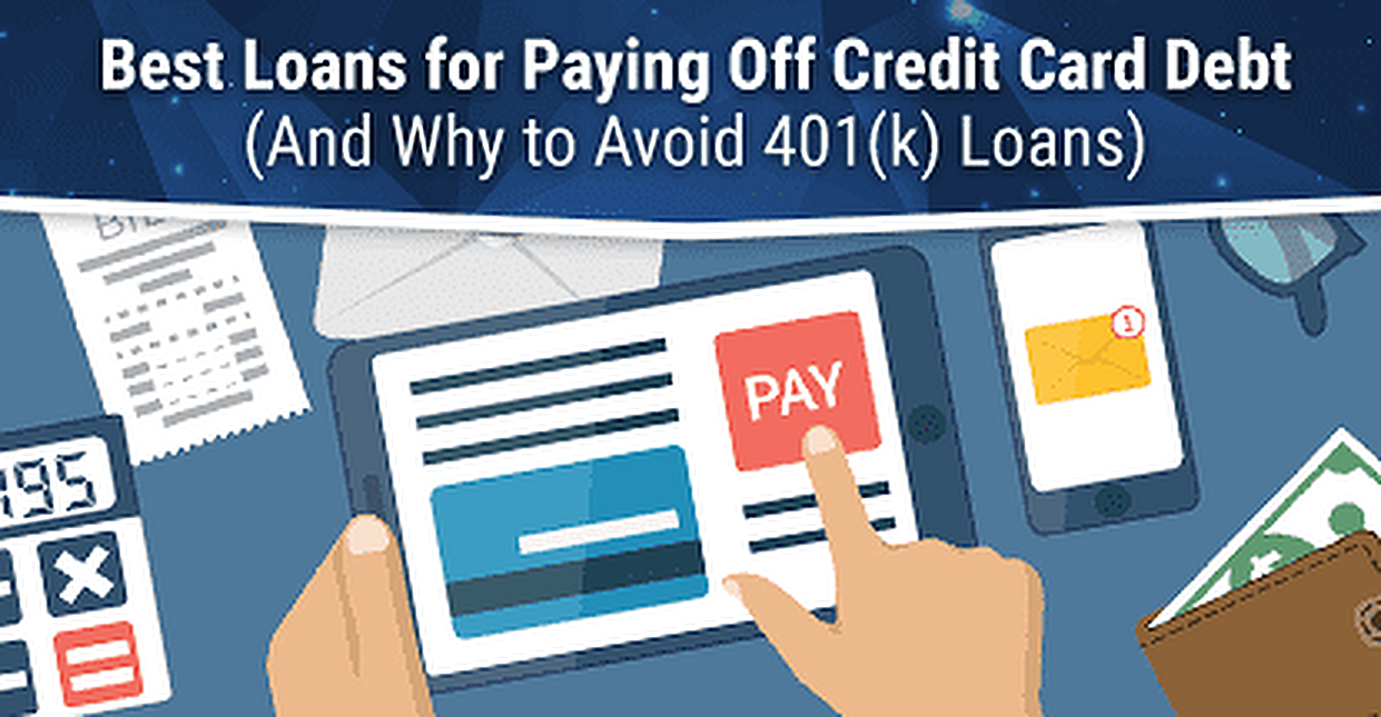 6 Best Loans to Pay Off Credit Card Debt in 2018