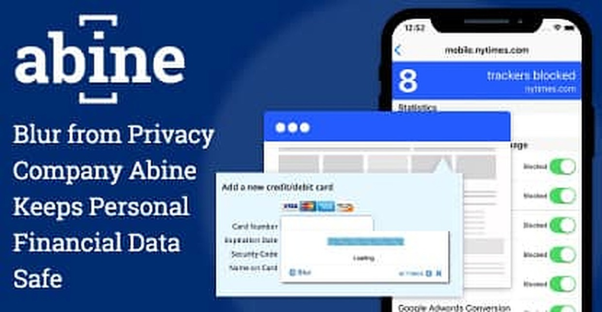 Blur from Privacy Company Abine Keeps Your Personal Financial Data Safe by Blocking an Average of 175,000 Online Trackers Annually