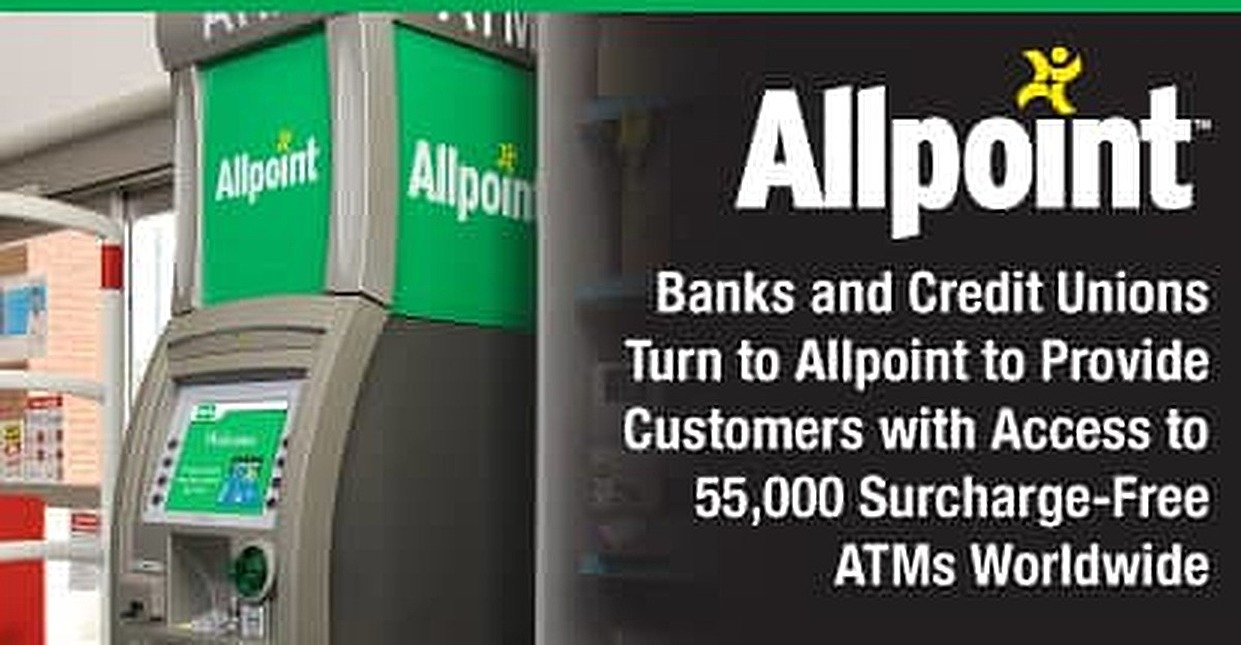 Banks and Credit Unions Turn to Allpoint to Provide Customers with Access to 55,000 Surcharge-Free ATMs Worldwide