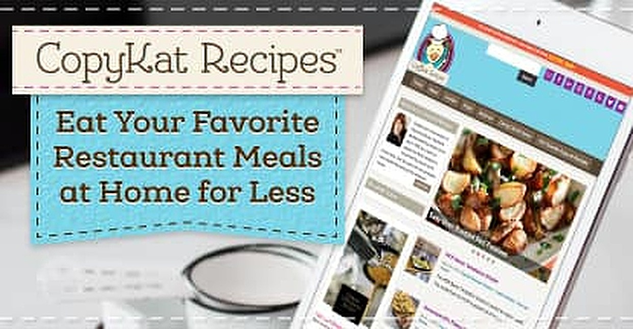 CopyKat Recipes Shows How Families Can Eat Their Favorite Restaurant Meals at Home for Less than the Cost of a Meal Service