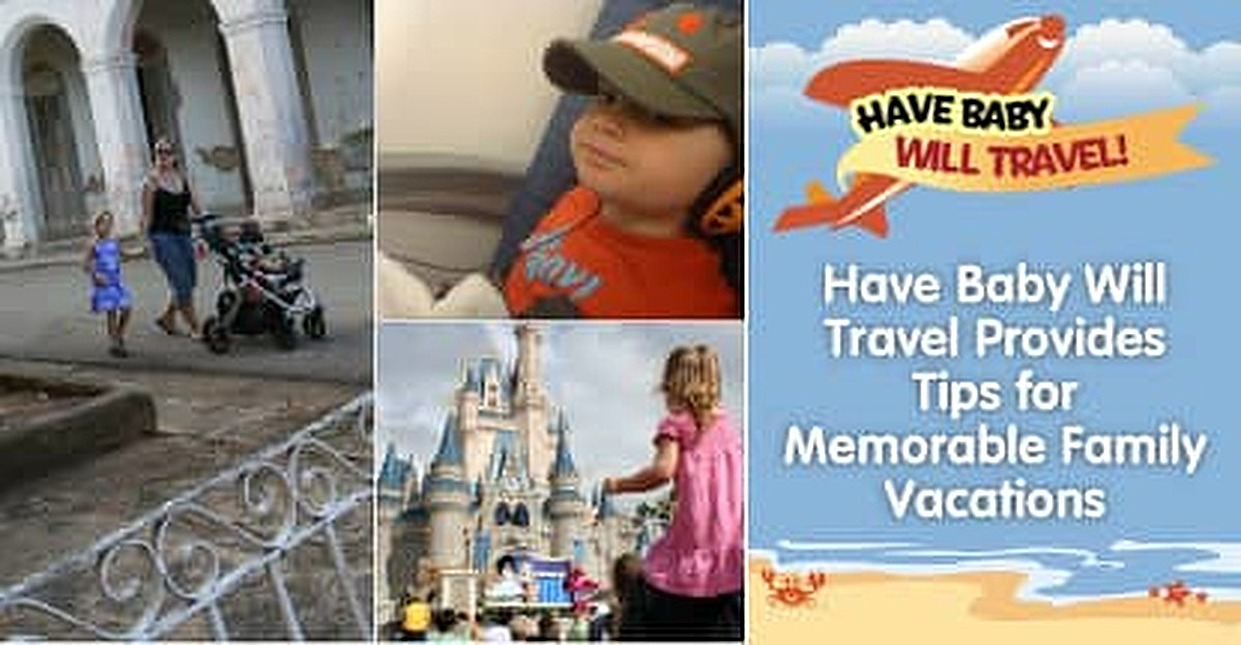 "How Your Credit Card Rewards and Advice from Lifestyle Blog ""Have Baby Will Travel"" Can Lead to the Family Vacation of a Lifetime"