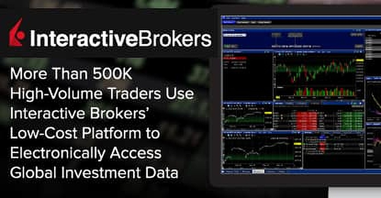 More Than 500K High-Volume Traders Use Interactive Brokers' Low-Cost Platform to Electronically Access Global Investment Data