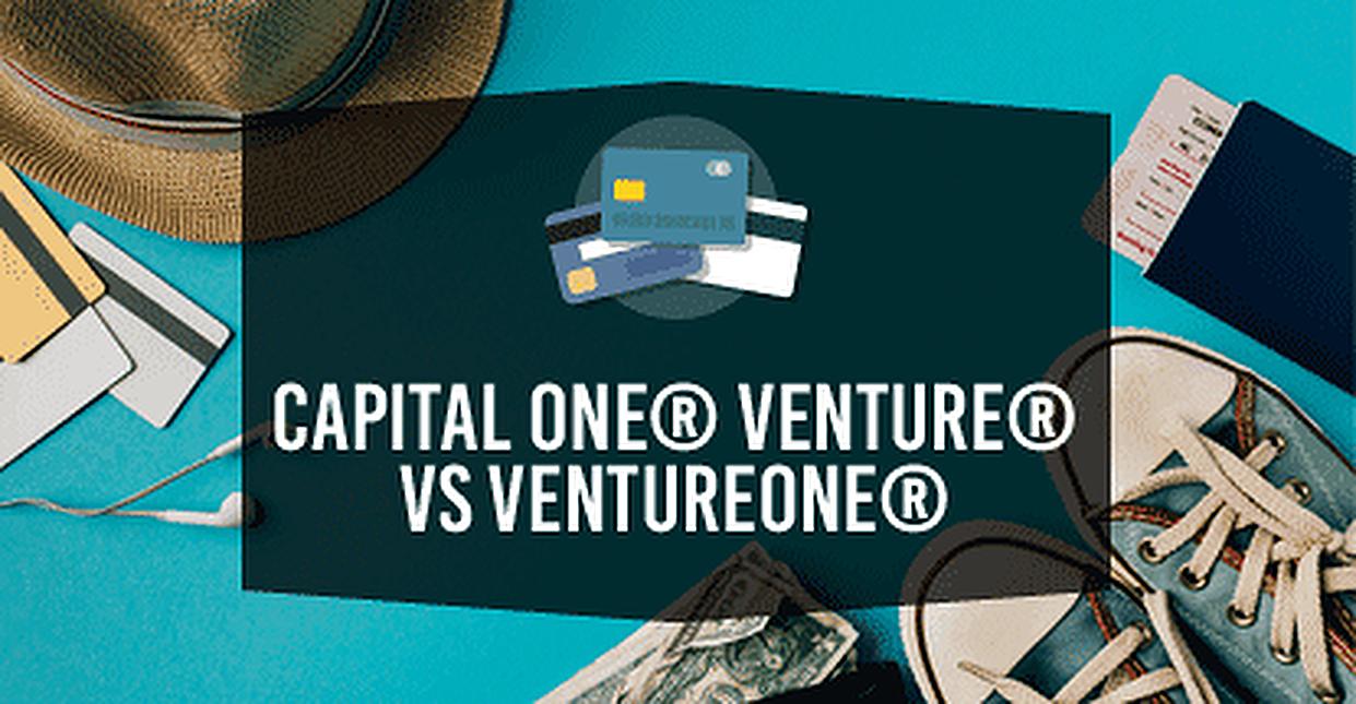 Capital One® Venture® vs. VentureOne® Rewards Card