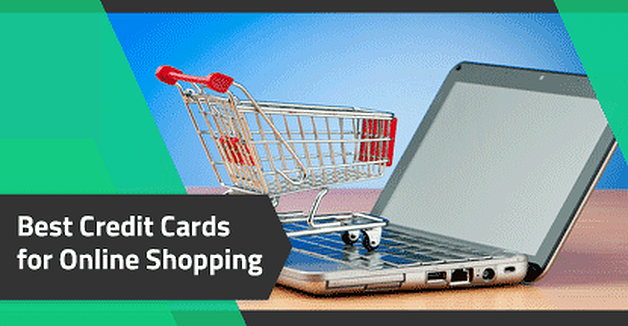 Best Credit Cards for Online Shopping