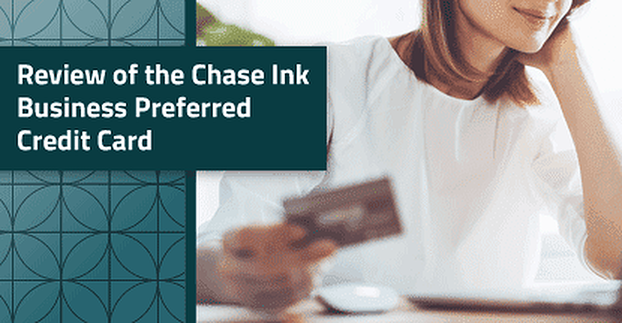 Review of the Chase Ink Business Preferred Credit Card