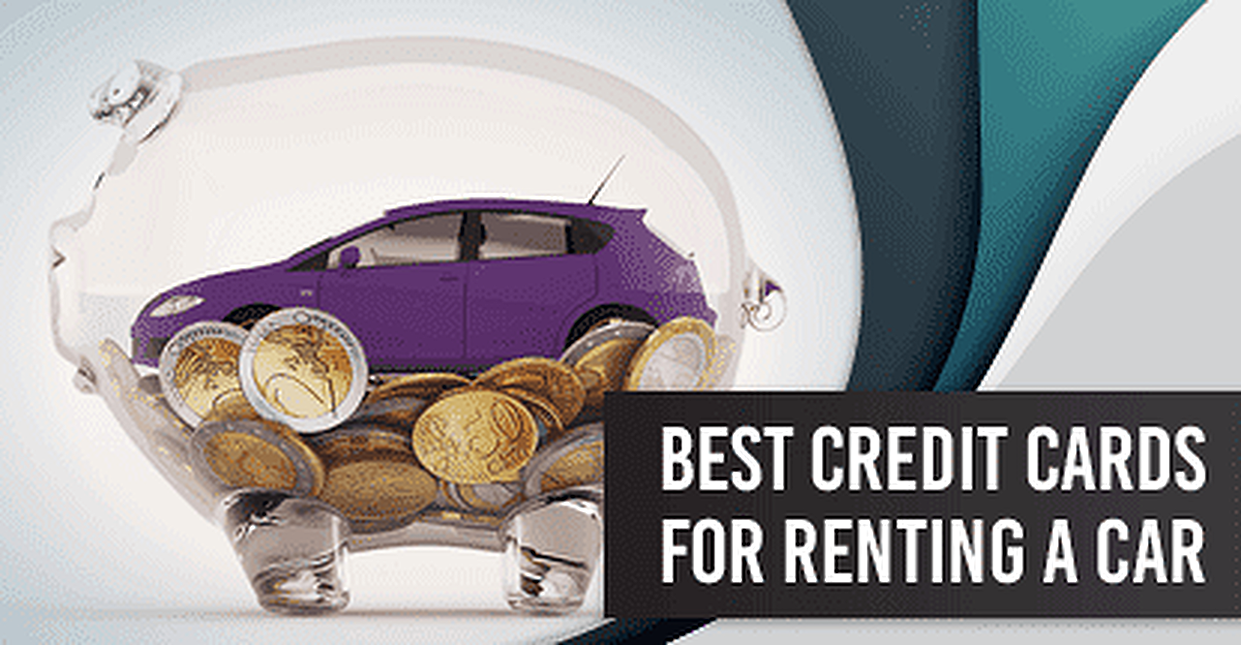 Best Credit Cards for Car Rental