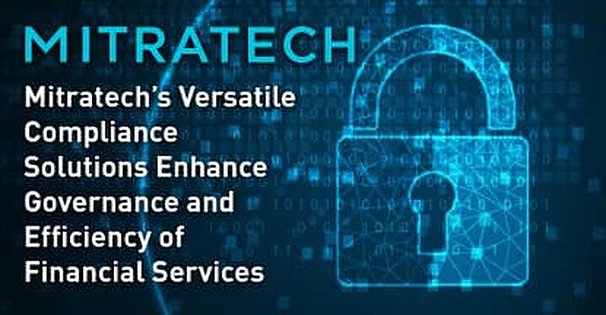 Mitratech's Versatile Compliance Solutions Enhance Governance and Efficiency of Financial Services