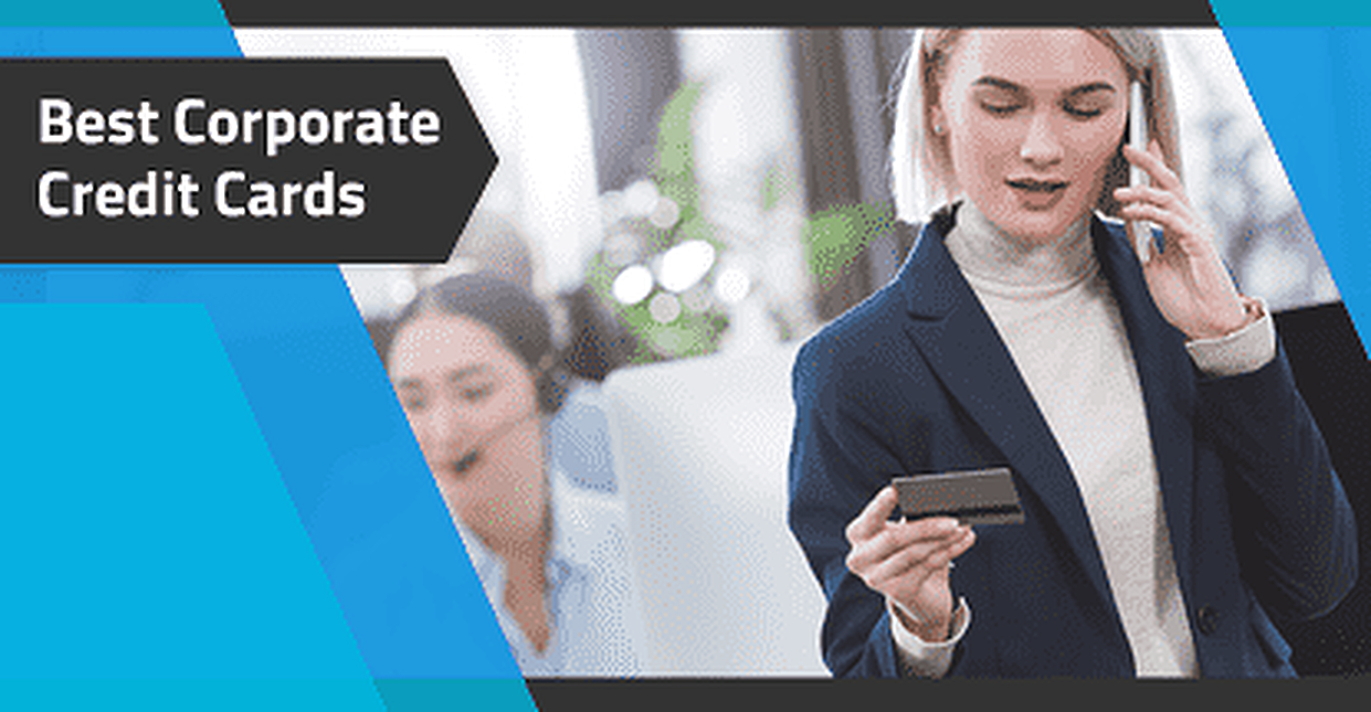 18 Best Corporate Credit Cards