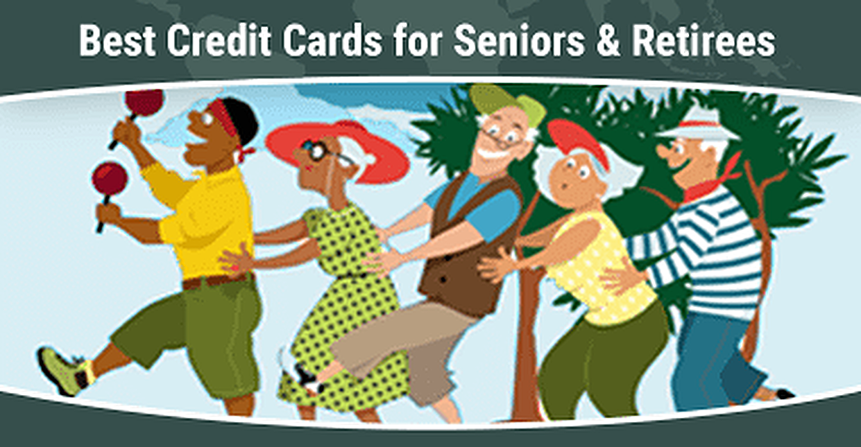 15 Best Credit Cards for Seniors & Retirees in 2019