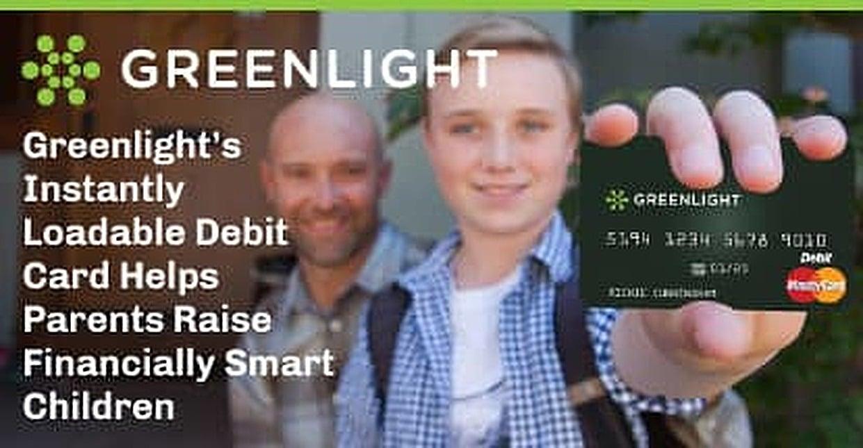 Greenlight's Instantly Loadable Debit Card Helps Parents Raise Financially Smart Children