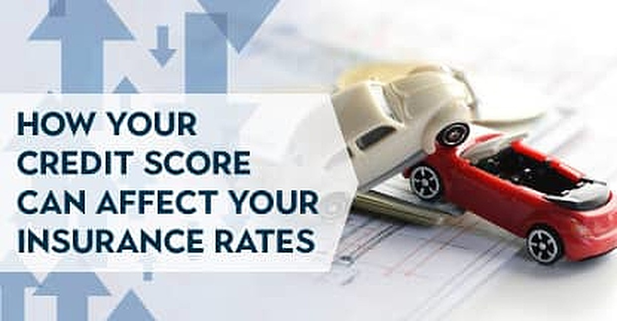 How Your Credit Score Can Affect Your Insurance Rates and Policy Eligibility