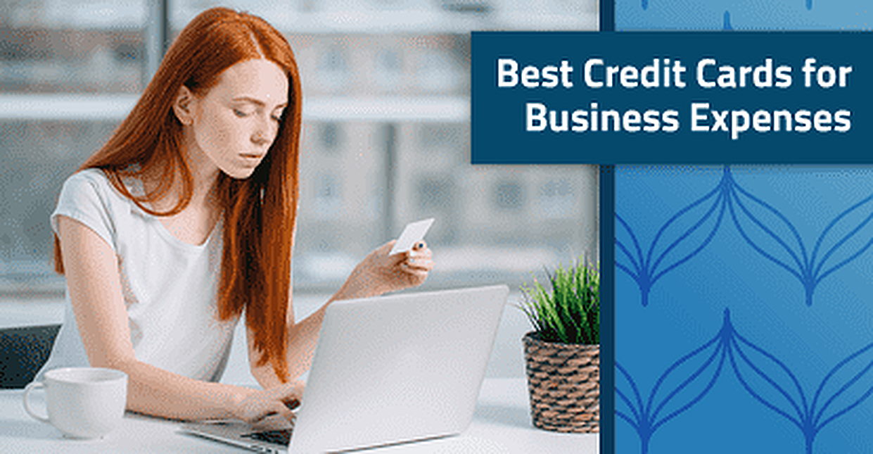 18 Best Credit Cards for Business Expenses in 2018