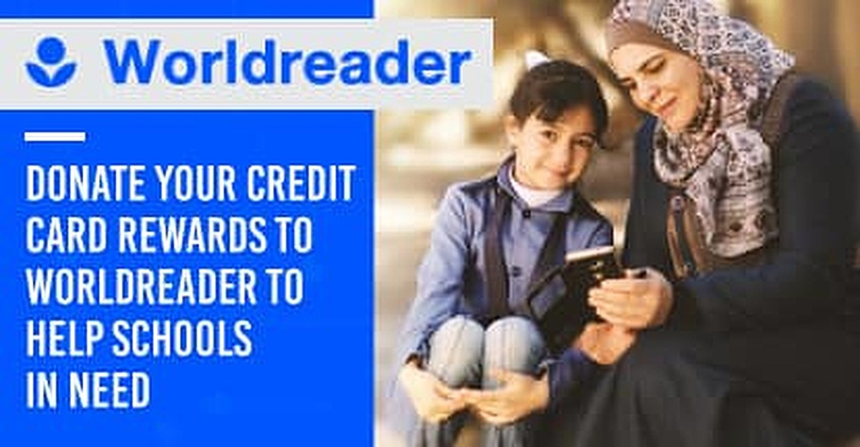 Donating Credit Card Rewards to Worldreader Helps Provide E-Readers and Reading Materials to Schools in Need Around the Globe
