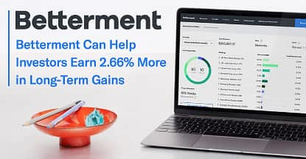 Investors Gain an Average of 2.66% More in Long-Term Earnings with Betterment's Automated Investing Platform
