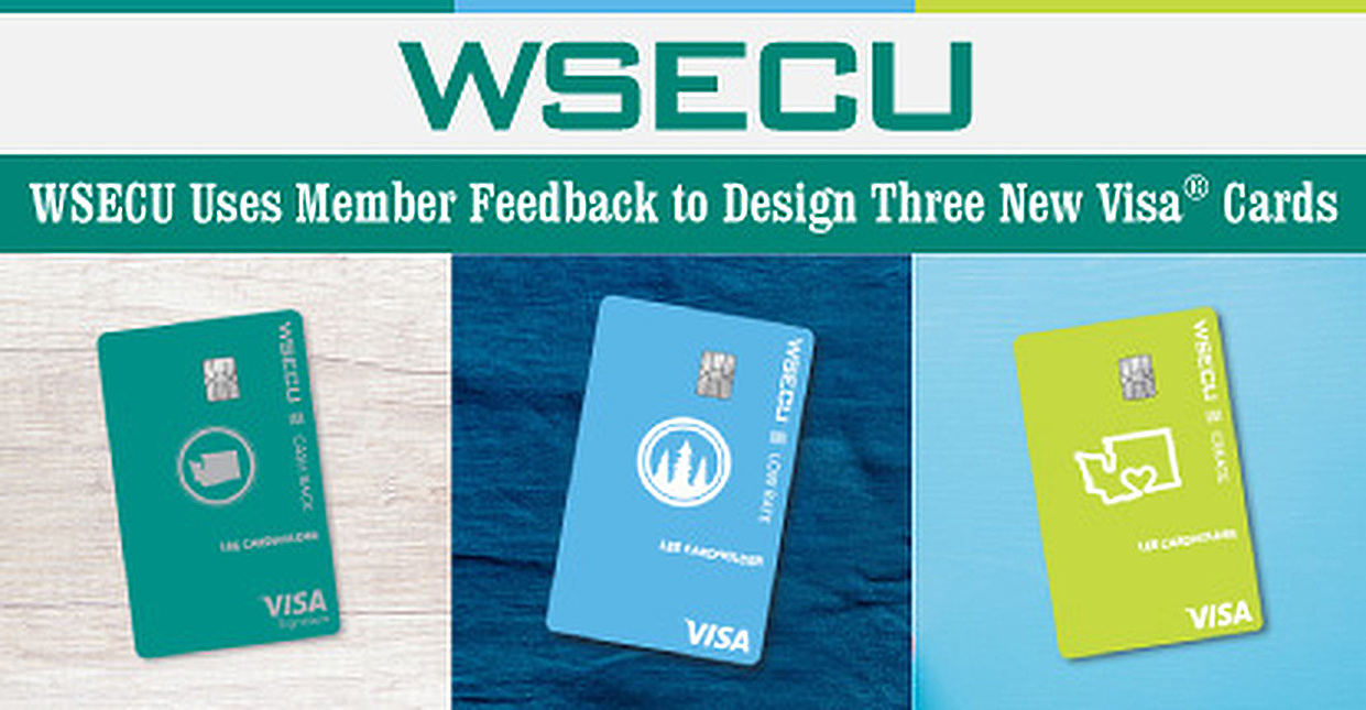 WSECU Introduces Three New Feature- and Design-Rich Visa Cards Based on Member Feedback