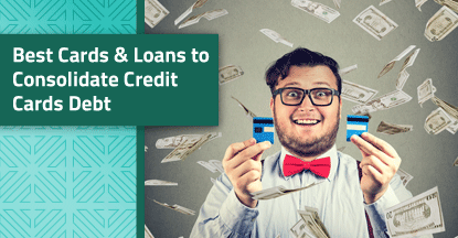 8 Best Cards & Loans to Consolidate Credit Card Debt