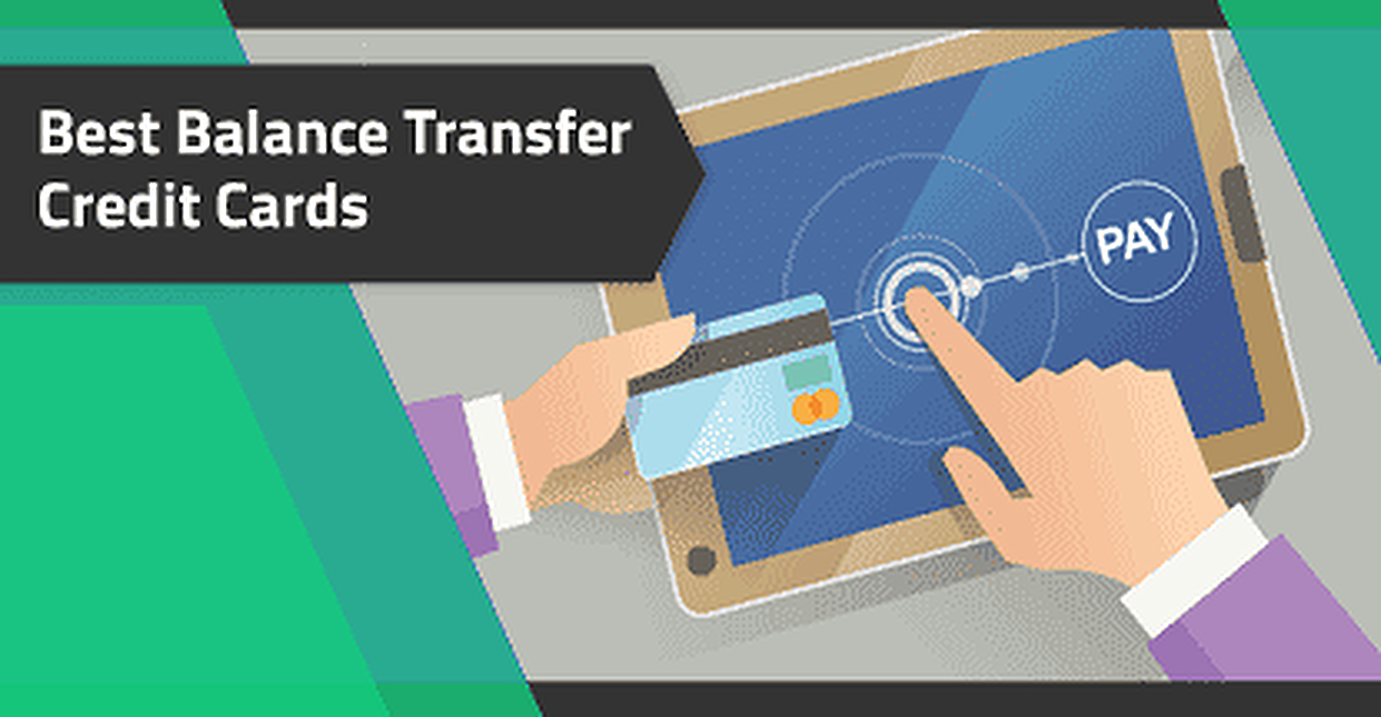 26 Best Balance Transfer Credit Cards of 2019