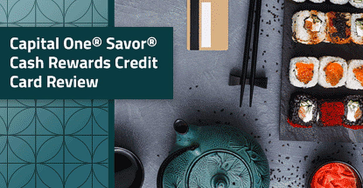 2019 Capital One® Savor® Cash Rewards Credit Card Review