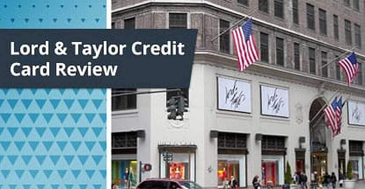 Lord & Taylor Credit Card Review