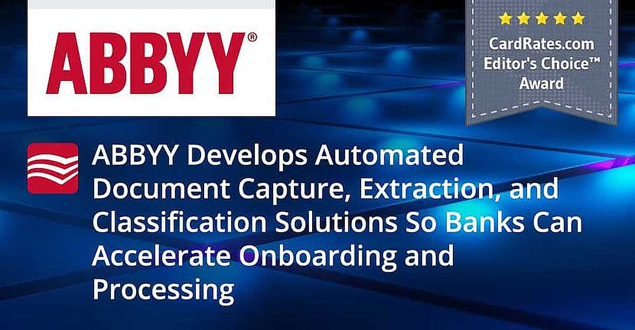 ABBYY Develops Automated Document Capture, Extraction, and Classification Solutions So Banks Can Accelerate Onboarding and Processing