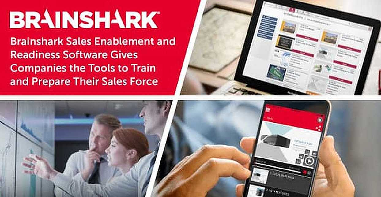 Brainshark Sales Enablement and Readiness Software Gives Companies the Tools to Train and Prepare Their Sales Force