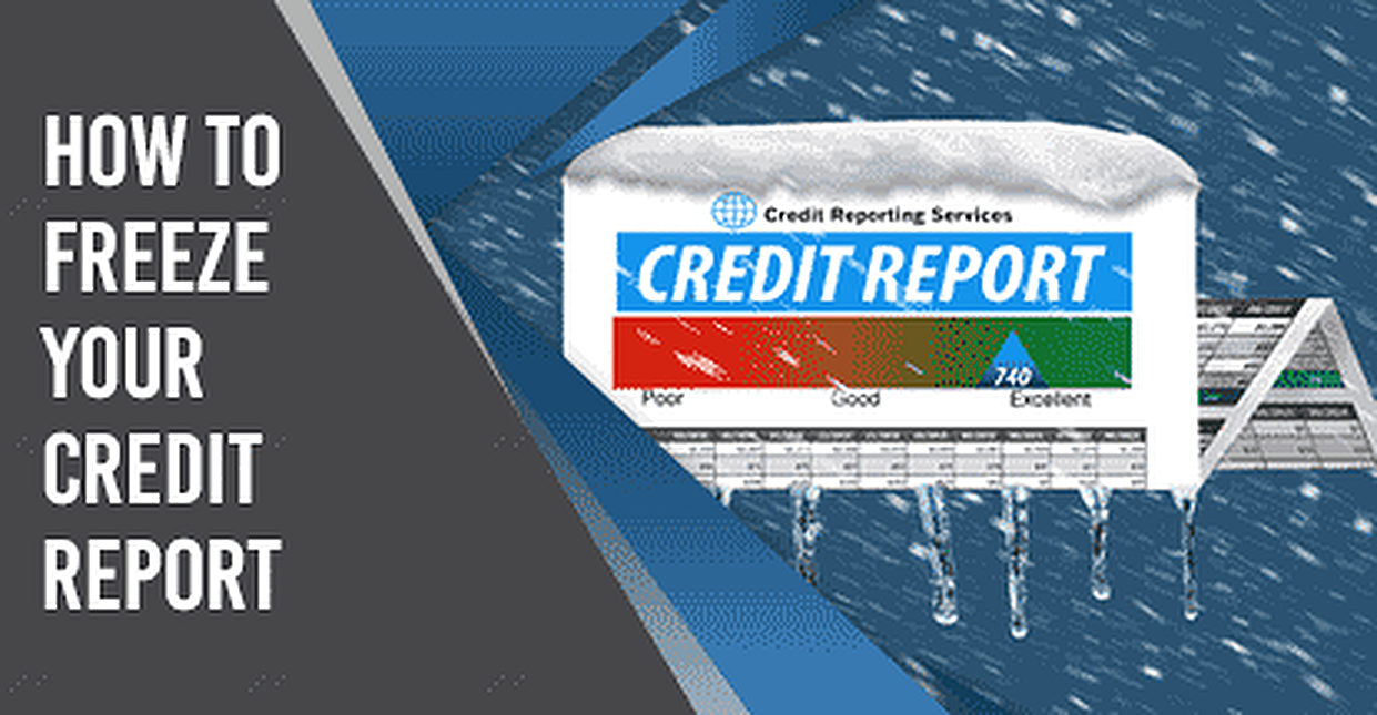 How to Freeze Your Credit Reports in 2019