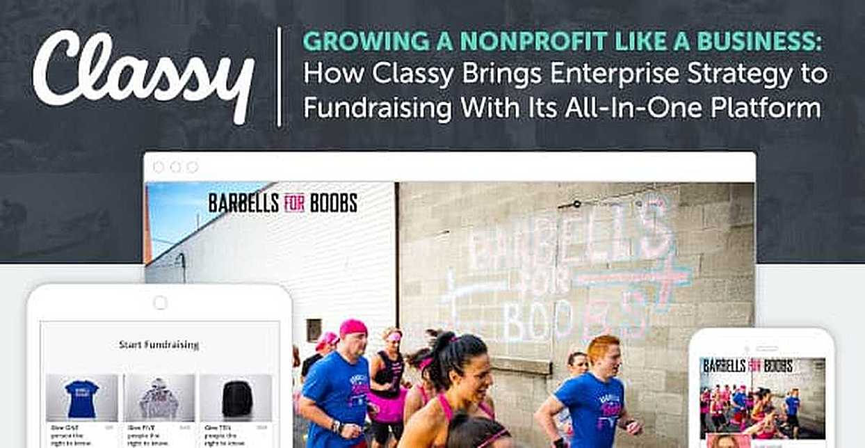 Growing a Nonprofit Like a Business: How Classy Brings Enterprise Strategy to Fundraising With Its All-In-One Platform