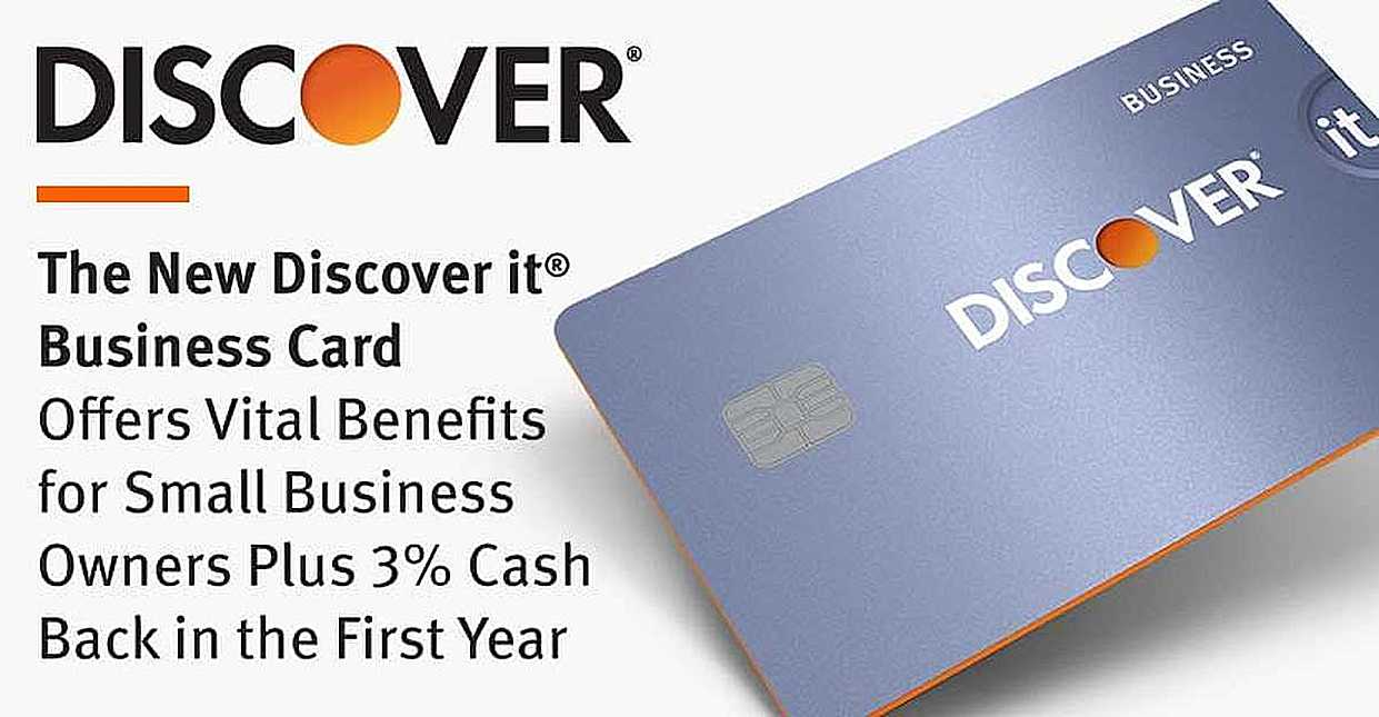 The New Discover it® Business Card Offers Vital Benefits for Small Business Owners Plus 3% Cash Back in the First Year