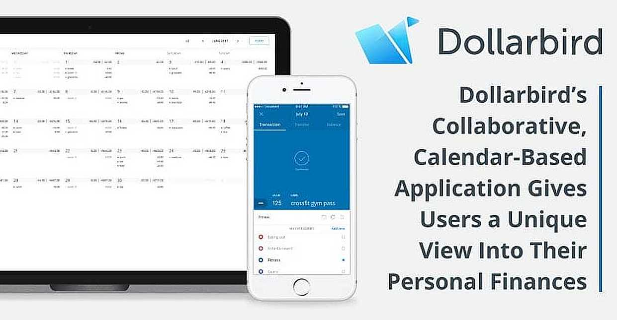 Dollarbird's Collaborative, Calendar-Based Application Gives Users a Unique View Into Their Personal Finances