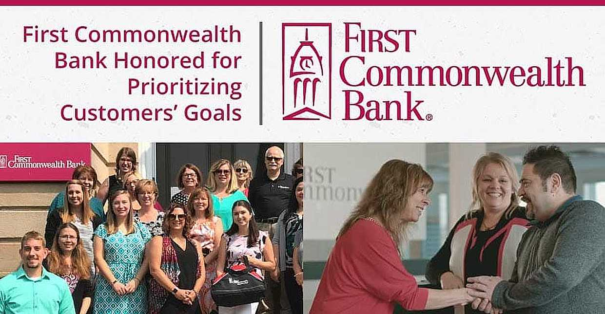 First Commonwealth Bank Recognized for Prioritizing Customers' Financial Goals in the Western Pennsylvania and Ohio Markets