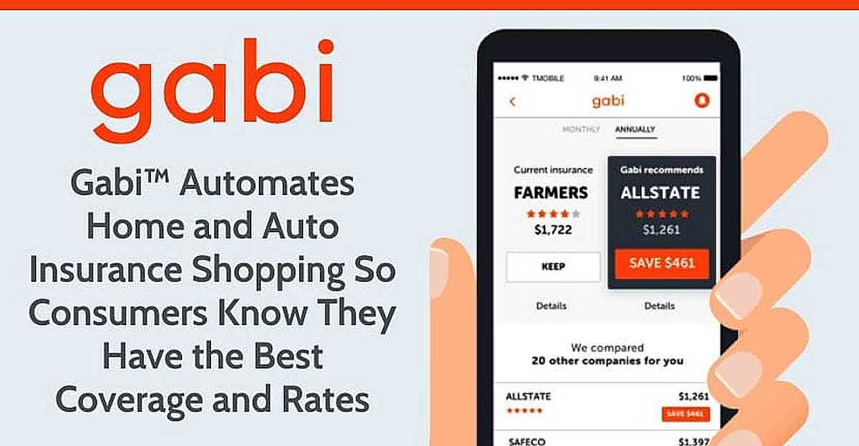 Gabi™ Automates Home and Auto Insurance Shopping So Consumers Know They Have the Best Coverage and Rates