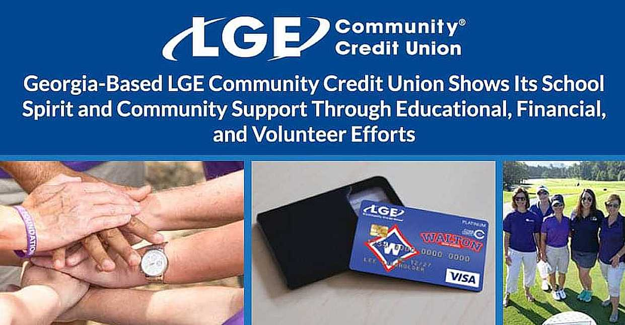 Georgia-Based LGE Community Credit Union Shows Its School Spirit and Community Support Through Educational, Financial, and Volunteer Efforts