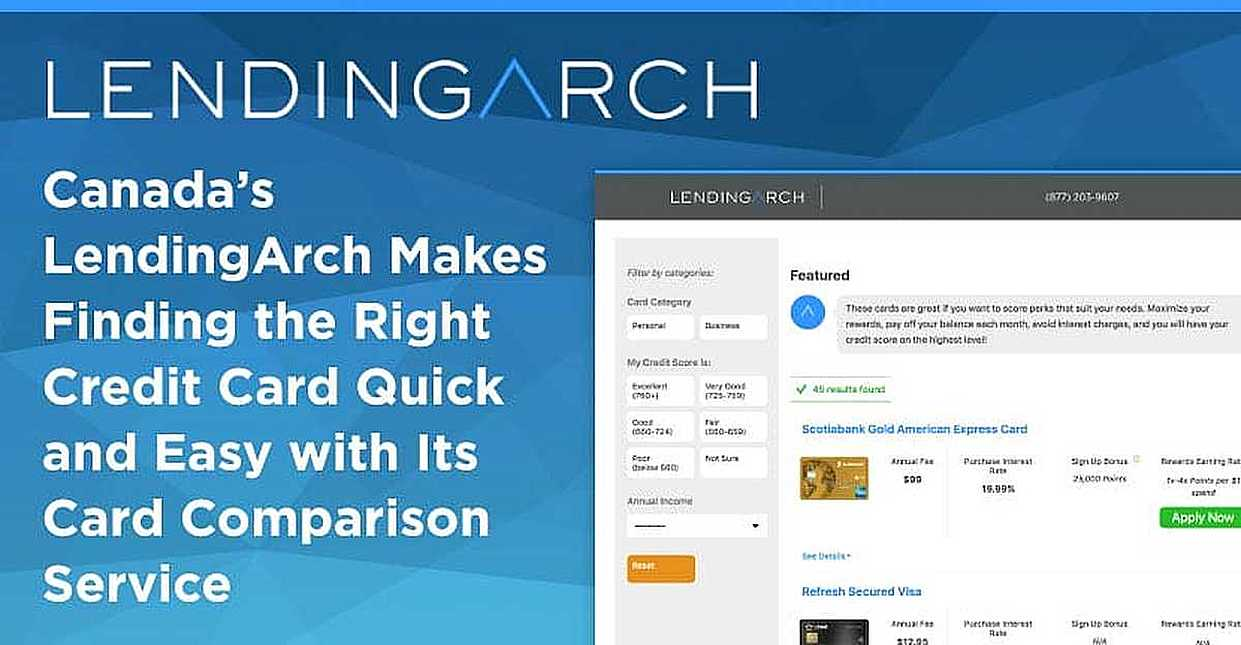 Canada's LendingArch Makes Finding the Right Credit Card Quick and Easy with Its Card Comparison Service