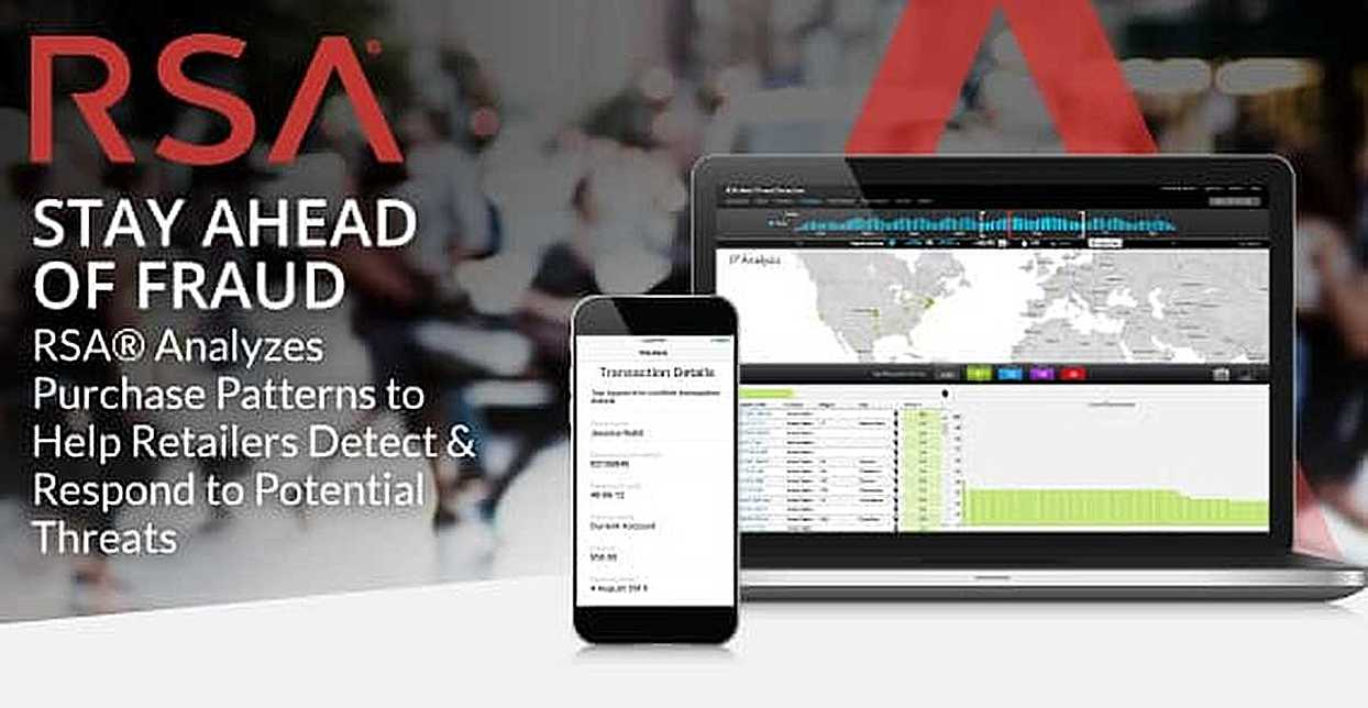 Stay Ahead of Fraud — RSA® Analyzes Purchase Patterns to Help Retailers Detect & Respond to Potential Threats