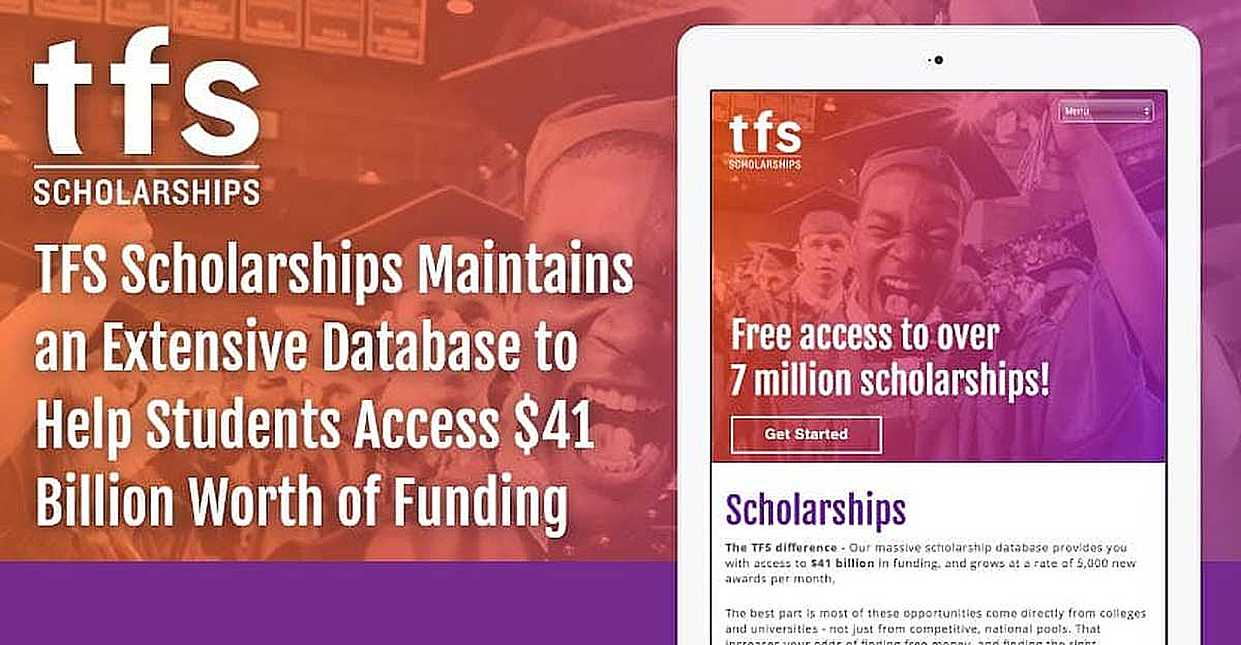 TFS Scholarships Maintains an Extensive Database to Help Students Access $41 Billion Worth of Funding