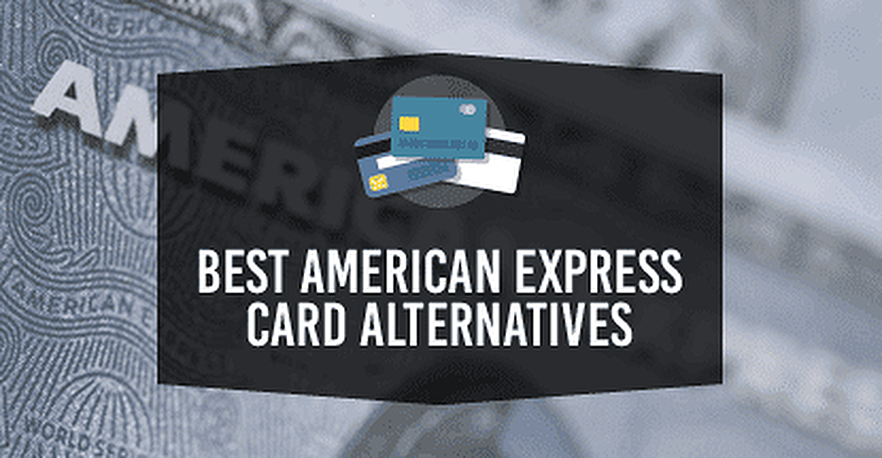 2019's Best American Express Card Alternatives