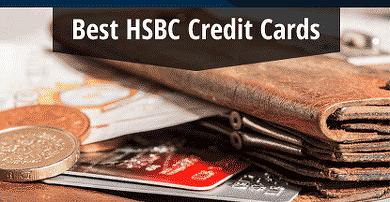 5 Best HSBC Credit Cards for 2019