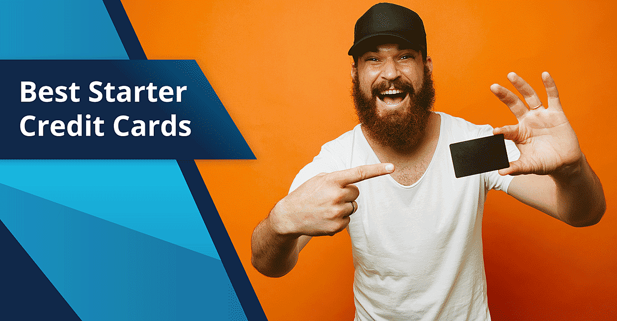 27 Best Starter Credit Cards in 2019