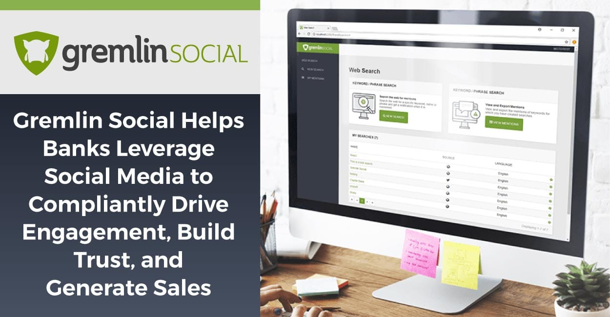 Gremlin Social Helps Banks Leverage Social Media to Compliantly Drive Engagement, Build Trust, and Generate Sales