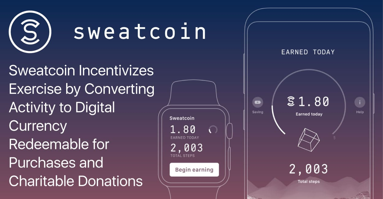 Sweatcoin Incentivizes Exercise by Converting Activity to Digital Currency Redeemable for Purchases and Charitable Donations