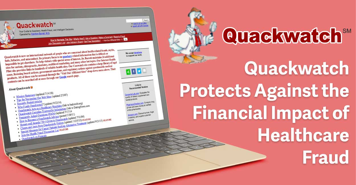 Quackwatch: A 23-Year Record of Vigilance Against Questionable Healthcare Claims and Their Financial Implications