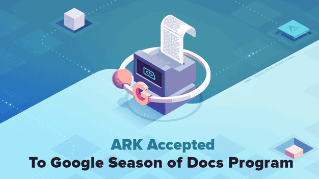 ARK and Google Season of the Docs Image