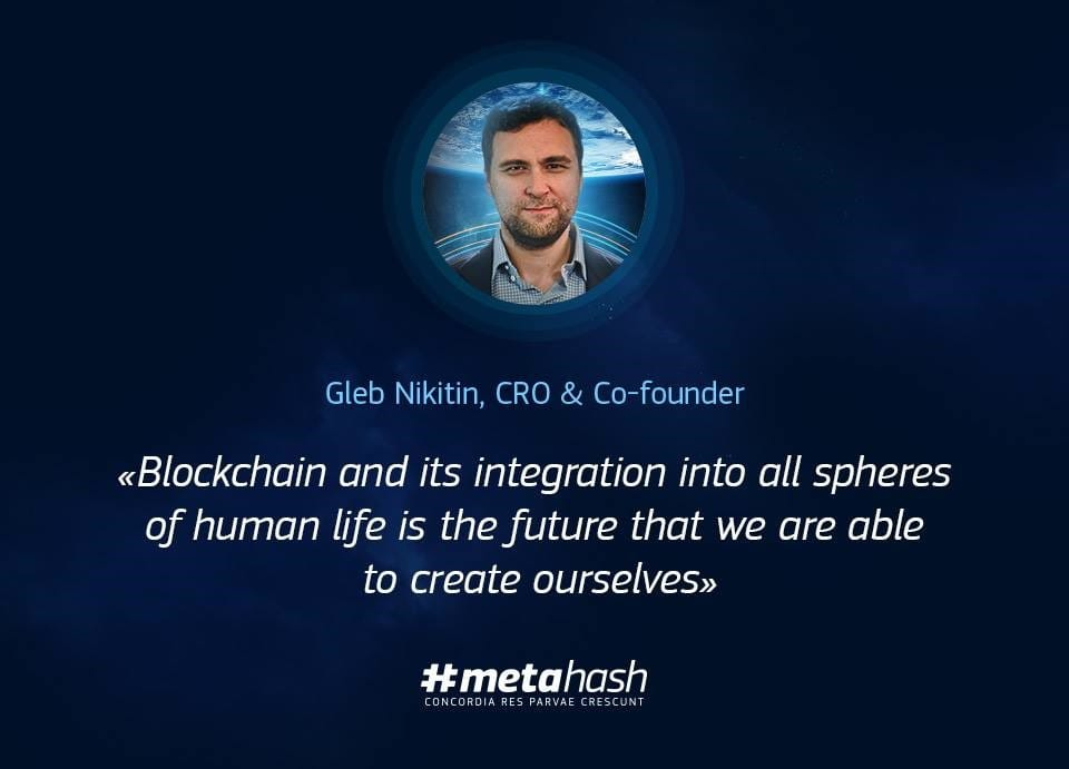 Image of #MetaHash CRO & Co-Founder, Gleb Nikitin