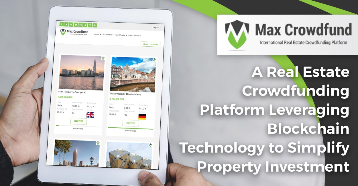 Max Crowdfund: A Real Estate Crowdfunding Platform Leveraging Blockchain Technology to Simplify Property Investment