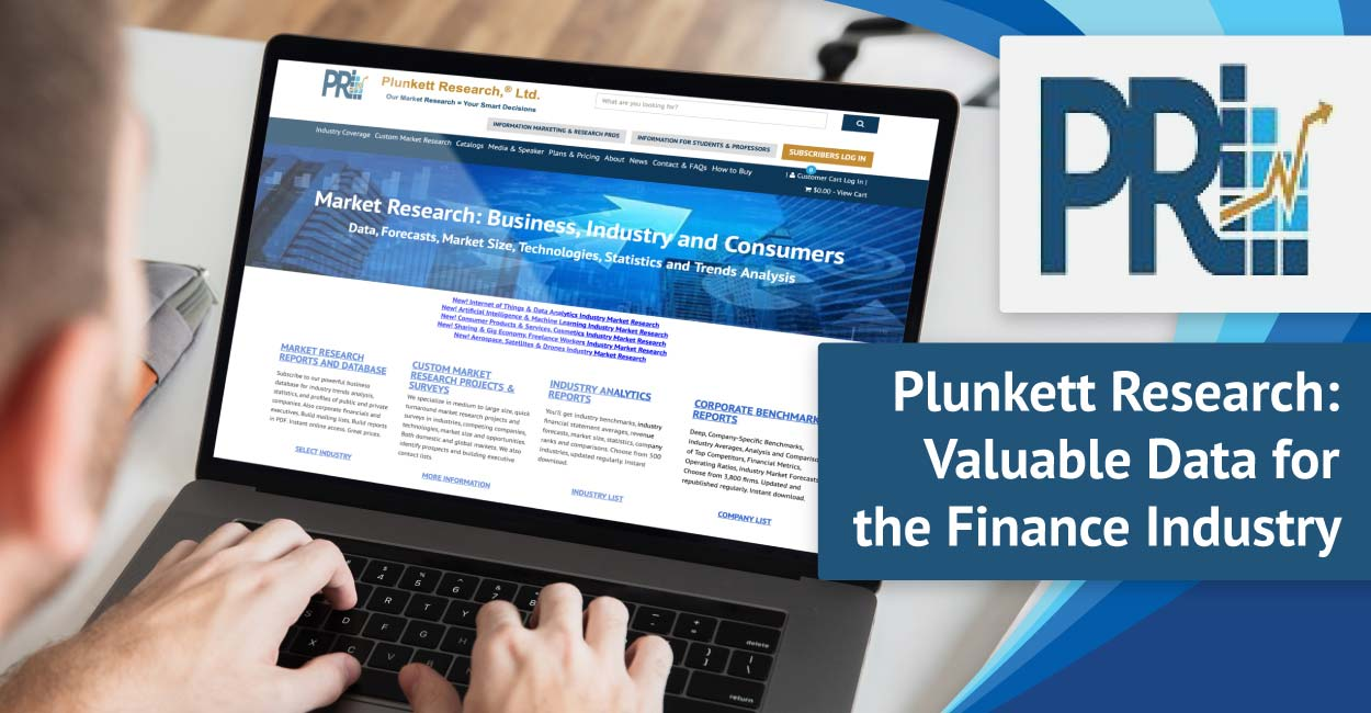 Plunkett Research Delivers Impactful and Insightful Research, Analysis, Statistics, and Trends to the Finance Industry