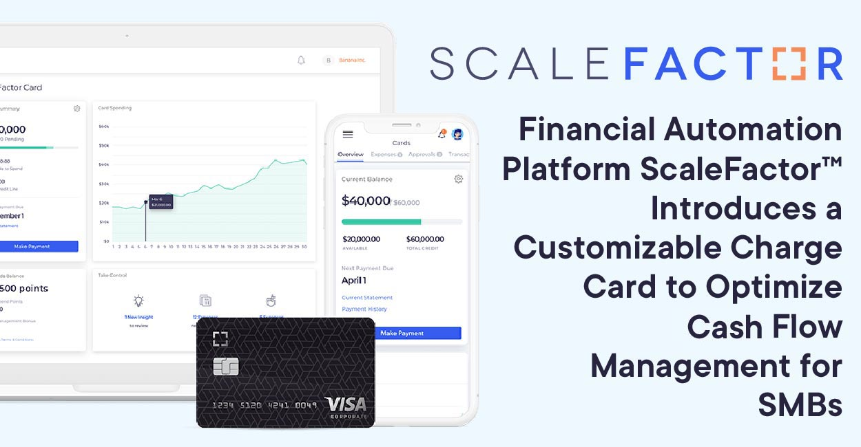 Financial Automation Platform ScaleFactor™ Introduces a Customizable Charge Card to Optimize Cash Flow Management for SMBs