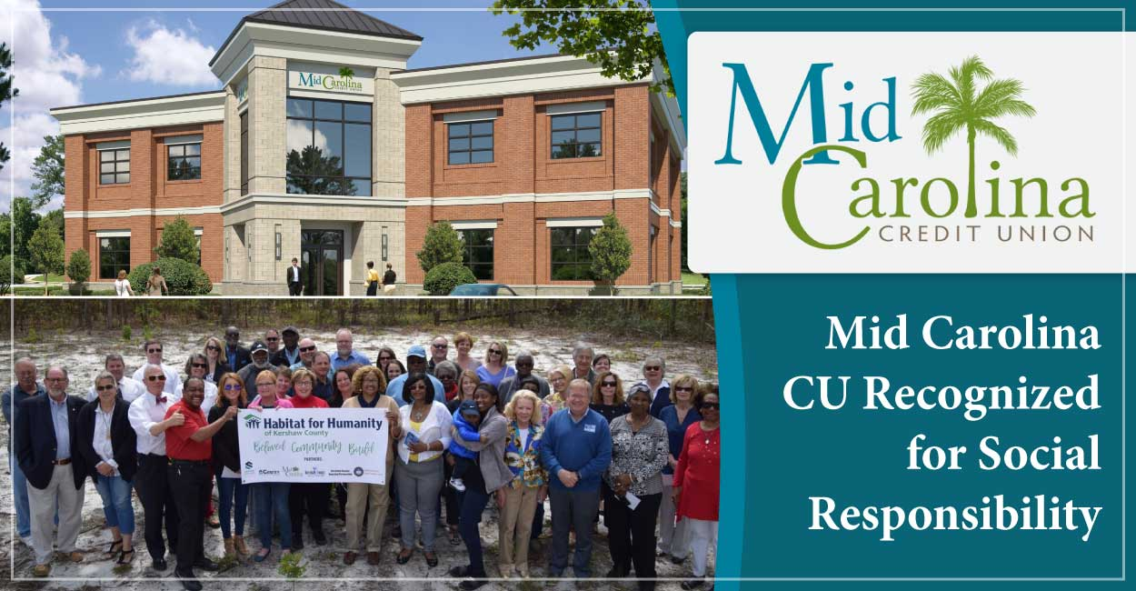 Mid Carolina Credit Union Earns Recognition for Delivering Beneficial Financial Products with a Mission of Social Responsibility